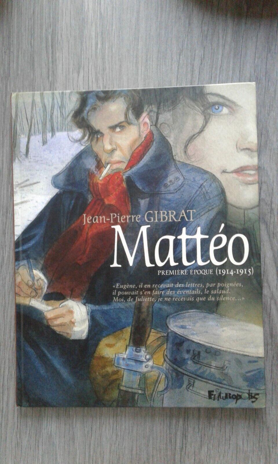 Matteo ' première epoque ' bd eo