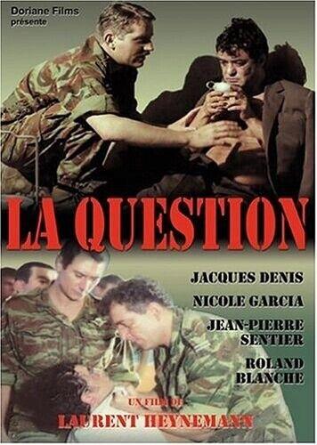La Question   Laurent Heynemann
